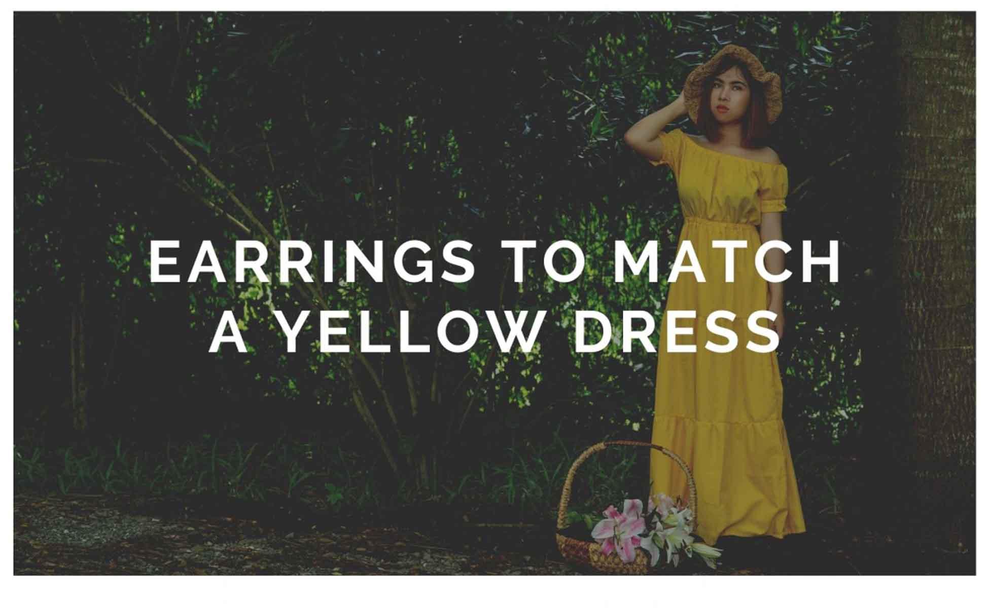 Earrings for a Yellow Dress